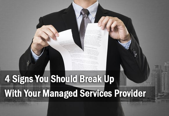 Break Up With Your Managed Services Provider