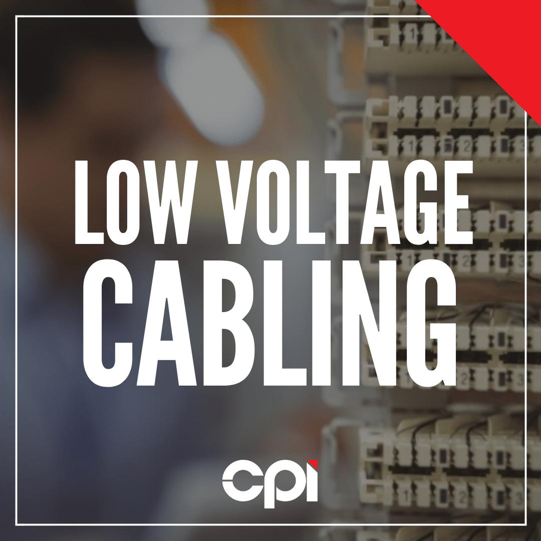 CPI - Low Voltage Cabling