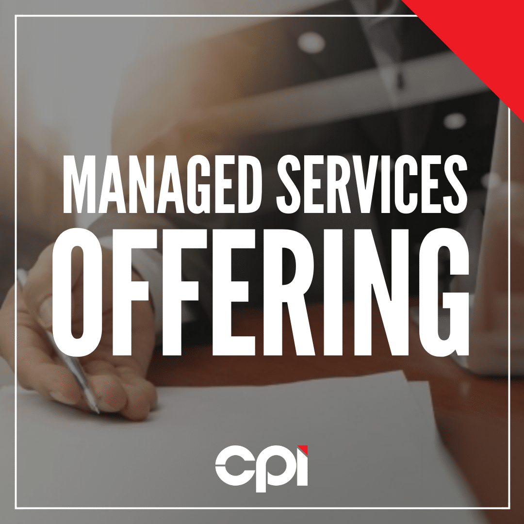 CPI - Managed Services Offering