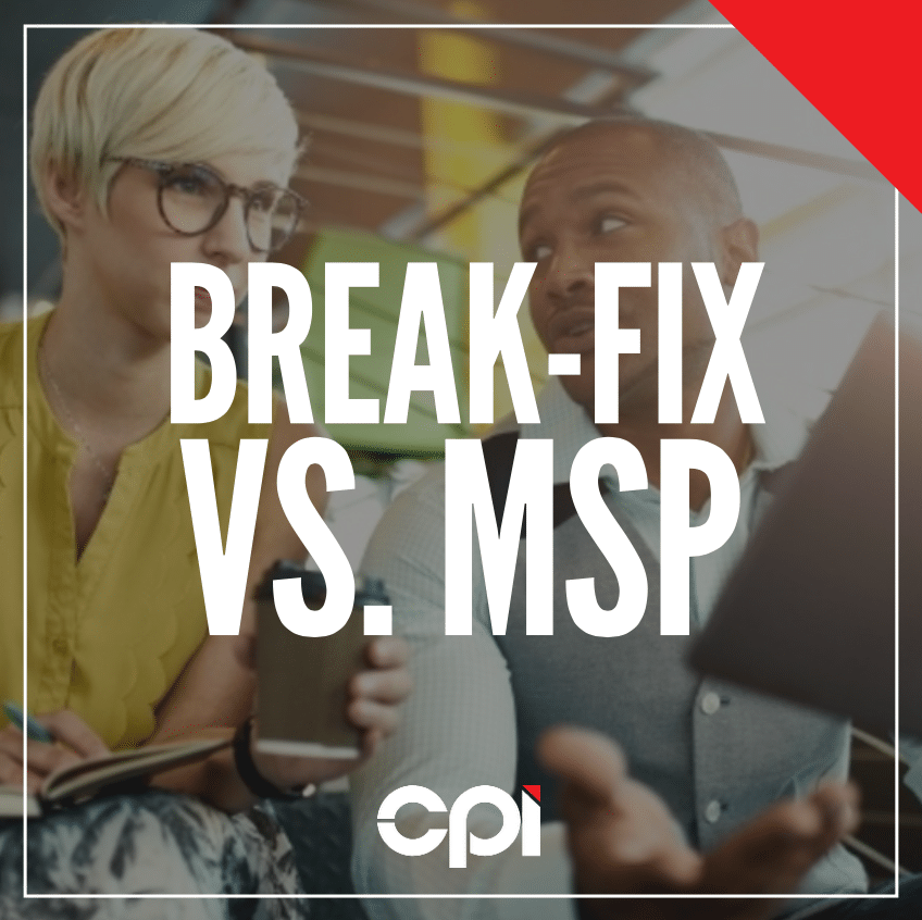 Break-Fix Vs. Managed Service Providers