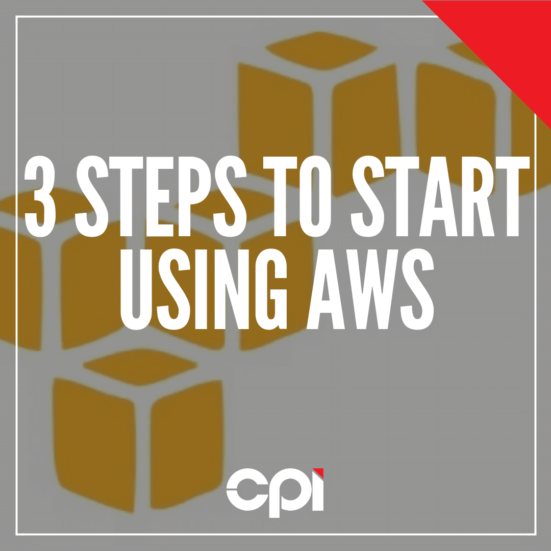 CPI - Steps To Start Using AWS