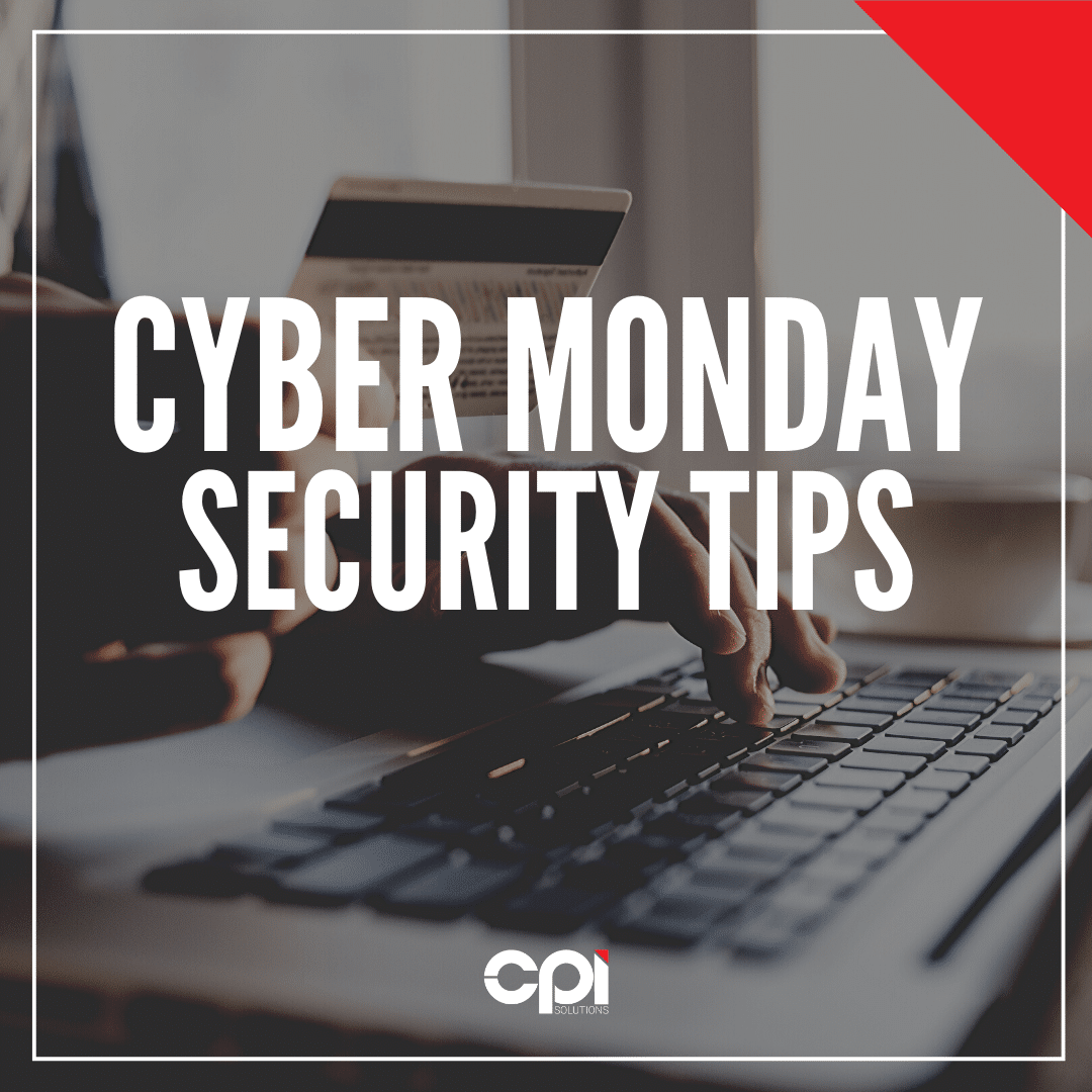 Cyber Monday Security tips for consumers