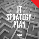 What every IT strategy plan needs to include