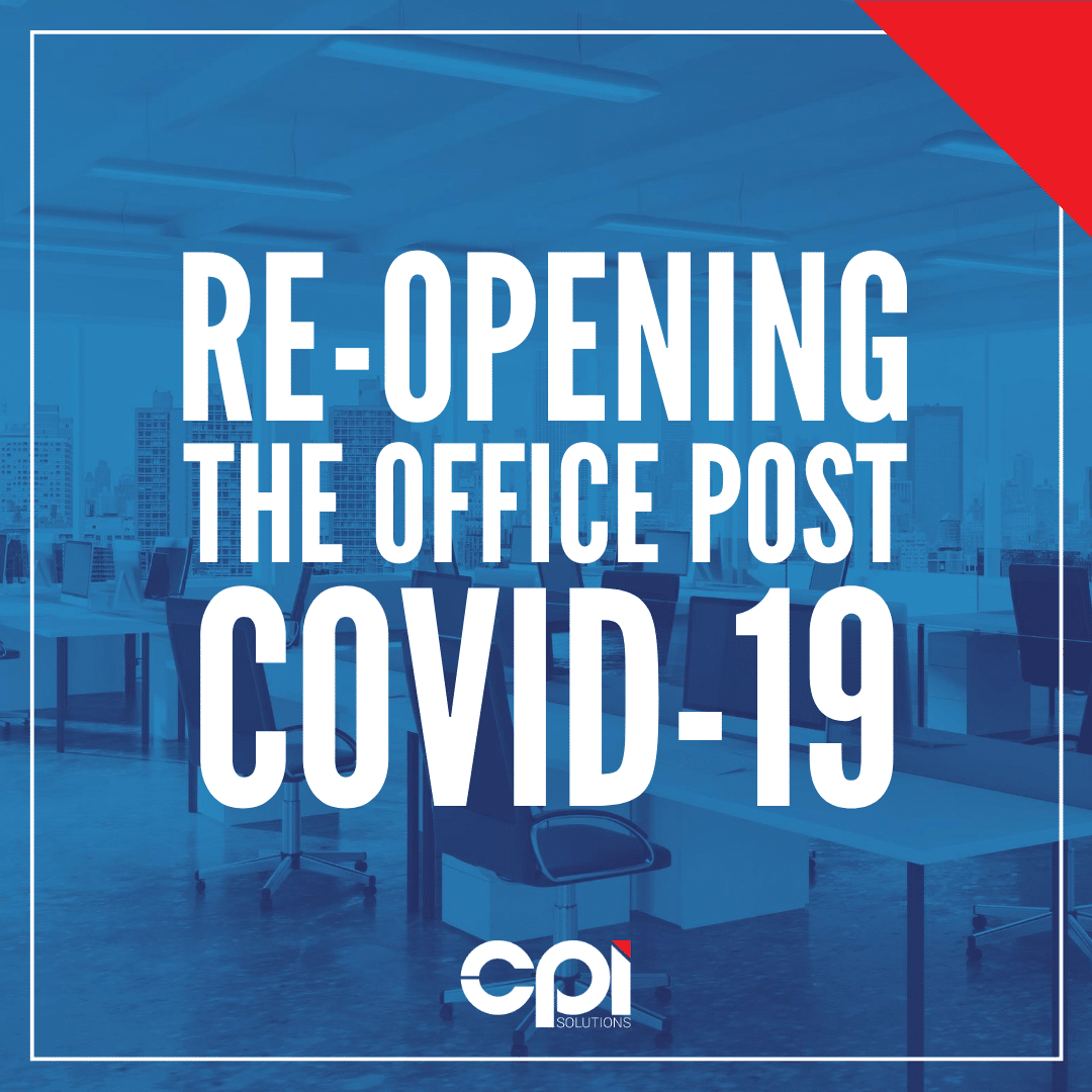 Re-opening the office post COVID-19
