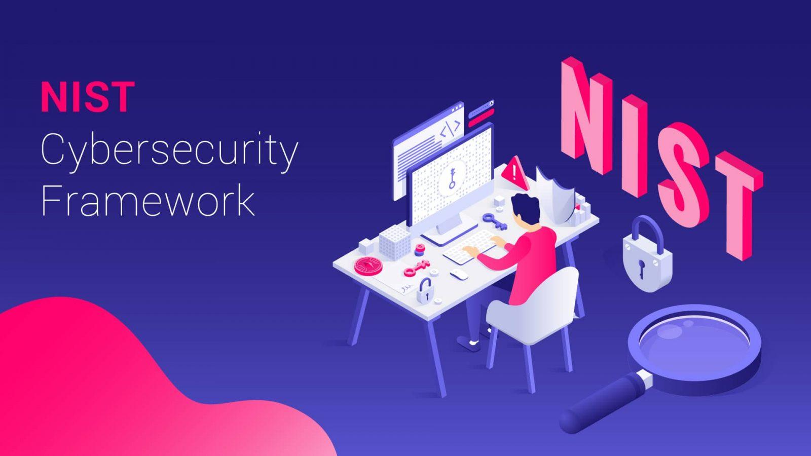 Understanding the NIST Cybersecurity Framework