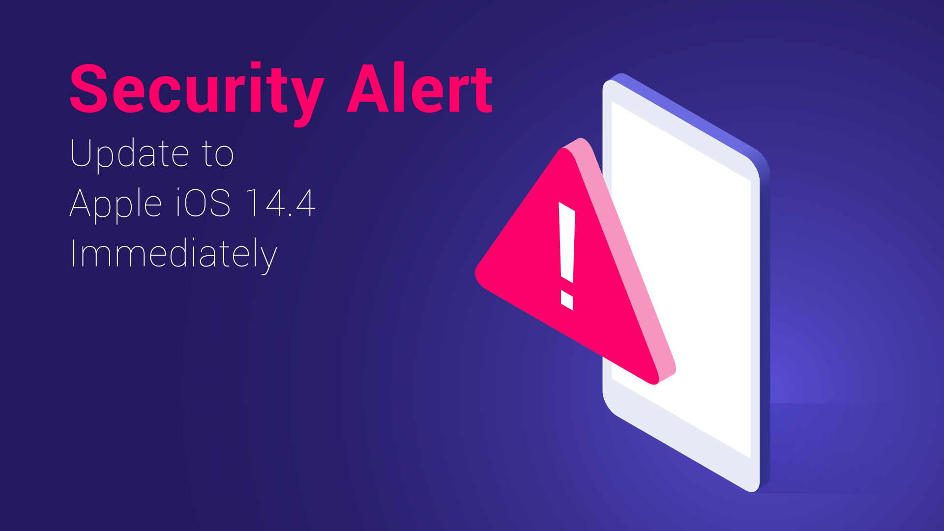Update Apple iOS Immediately - Security Alert